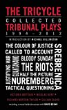 img - for The Tricycle: Collected Tribunal Plays 1994-2012 book / textbook / text book