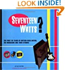 Seventeen Watts?: The First Twenty Years of British Rock Guitar, the Musicians and their Stories