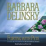 Flirting with Pete | Barbara Delinsky