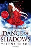 Yelena Black Dance of Shadows
