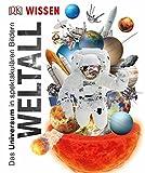 Wissen Weltall: Das Universum in spektakulären Bildern