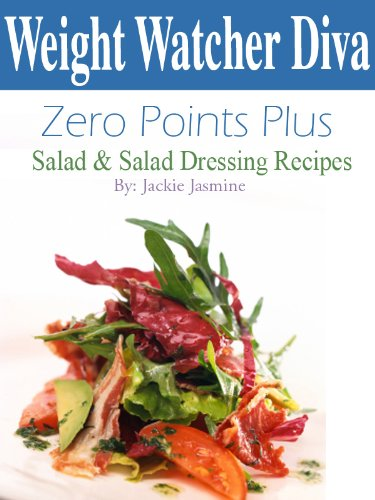 Weight Watcher Diva Zero Points Plus Salad and