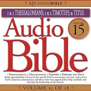 Audio Bible, Vol 15: Thessalonians, Timothy, Titus   [Flowerpot Press]