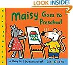 Maisy Goes to Preschool: A Maisy Firs...