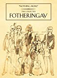 Nothing More: the Collected Fotheringay