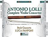 echange, troc Antonio Lolli, Luca Fanfoni, Reale Concerto - Complete Violin Concertos
