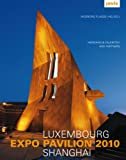img - for Hermann & Valentiny and Partners: Luxembourg Expo Pavilion Shanghai book / textbook / text book