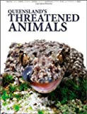 img - for Queensland's Threatened Animals book / textbook / text book