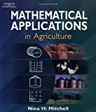 Mathematical Applications in Agriculture [With CDROM]