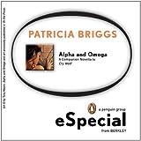 Alpha & Omega: A Companion Novella to Cry Wolf