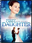 NEW First Daughter (DVD)