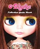Blythe Collection Guide Book (ブライスコレクションガイドブック)