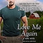 Love Me Again: Hope Series, Book 7 | Jaci Burton