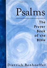 THE PSALMS: THE PRAYER BOOK OF THE BIBLE (FAIRACRES PUBLICATION)