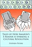 Kindle Culture: Tales of How Amazon's E-Reader is Sparking a Cultural Revolution BESTES ANGEBOT