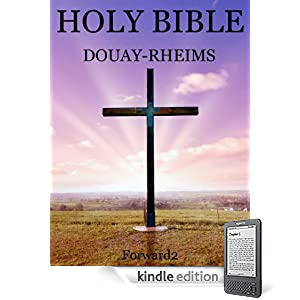 Catholic Bible Douay-Rheims Version (with book, chapter and verse navigation)