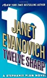 Twelve Sharp : A Stephanie Plum Novel