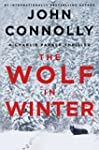 The Wolf in Winter: A Charlie Parker...