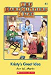 The Baby-Sitters Club #1: Kristy's Gr...