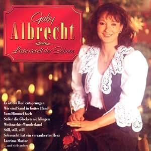 Gaby Albrecht - Leise Rieselt Der Schn - Amazon.com Music