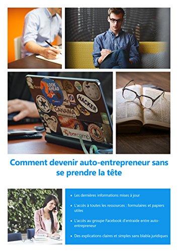 Couverture du livre Comment devenir auto-entrepreneur sans se prendre la tête: Le Guide Complet