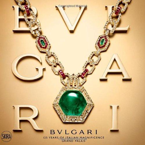 Bulgari: 125 Years of Italian Magnificence. Grand