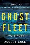 Book cover for Ghost Fleet: A Novel of the Next World War