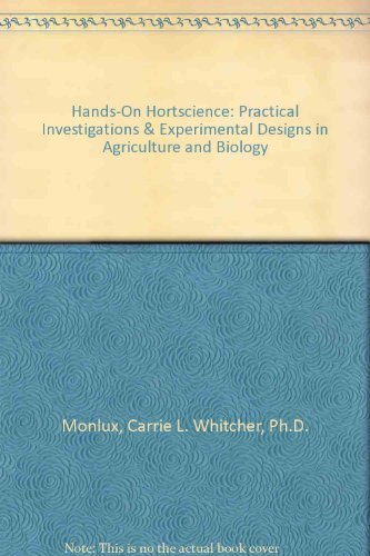 HANDS-ON HORTSCIENCE PRACTICAL INVESTIGATIONS AND...