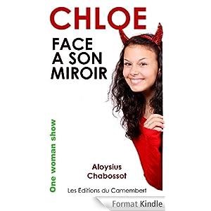 Chloé face à son miroir en cadeau