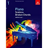 Piano Scales & Broken Chords, Grade 1 (ABRSM Scales & Arpeggios)by ABRSM