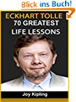 Eckhart Tolle: Eckhart Tolle, 70 Grea...