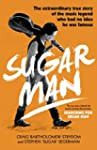 Sugar Man: The Life, Death and Resurr...