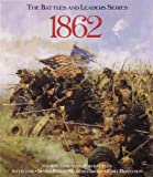 img - for 1862 (The Battles and Leaders Series) book / textbook / text book