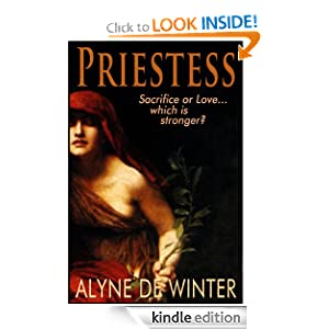 Priestess: A Mystical Tale of Sacrifice and Love Alyne de Winter and Leonore Fini
