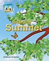Signs of Summer (Signs of the Seasons)