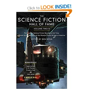 The Science Fiction Hall of Fame, Volume Two B: The Greatest Science Fiction Novellas of All Time Chosen by... by Ben Bova