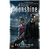 Moonshine (Cal and Niko)von &#34;Rob Thurman&#34;