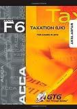 ACCA - F6 Taxation (UK) 2010: Study Text ACCA-F6-ST