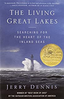 Book Cover: The Living Great Lakes: Searching for the Heart of the Inland Seas