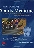 Textbook of sports medicine :  basic science and clinical aspects of sports injury and physical activity /