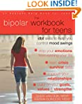 The Bipolar Workbook for Teens: DBT S...