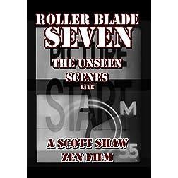 Roller Blade Seven: The Unseen Scenes Lite