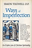 img - for Ways of Imperfection: An Exploration of Christian Spirituality book / textbook / text book
