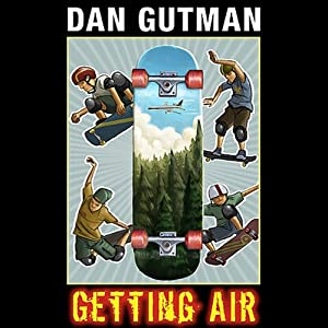 Getting Air | [Dan Gutman]