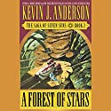 A Forest of Stars: The Saga of Seven Suns, Book 2 Audiobook by Kevin J. Anderson Narrated by George Guidall