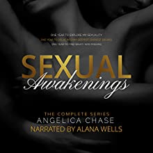 Sexual Awakenings: The Complete Set (       UNABRIDGED) by Angelica Chase Narrated by Alana Wells