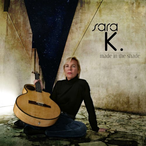 Amazon.com: Sara K.: Made in the Shade: Music