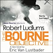 Robert Ludlum's The Bourne Objective | Eric Van Lustbader, Robert Ludlum