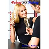Dating and Mating: The Power of Flirting ~ Darren G. Burton