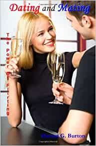 dating and mating the power of flirting